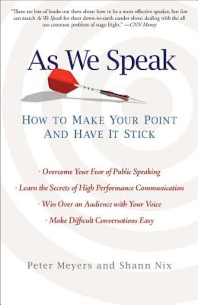 As We Speak: How to Make Your Point and Have It Stick, Paperback