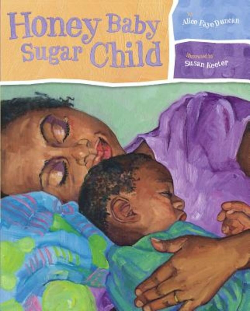 Honey Baby Sugar Child, Hardcover