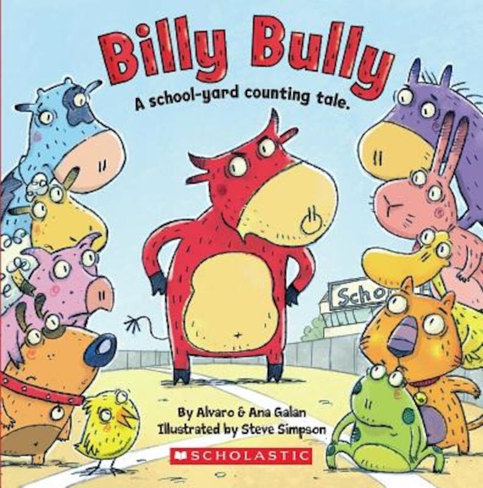 Billy Bully: A School-Yard Counting Tale., Paperback