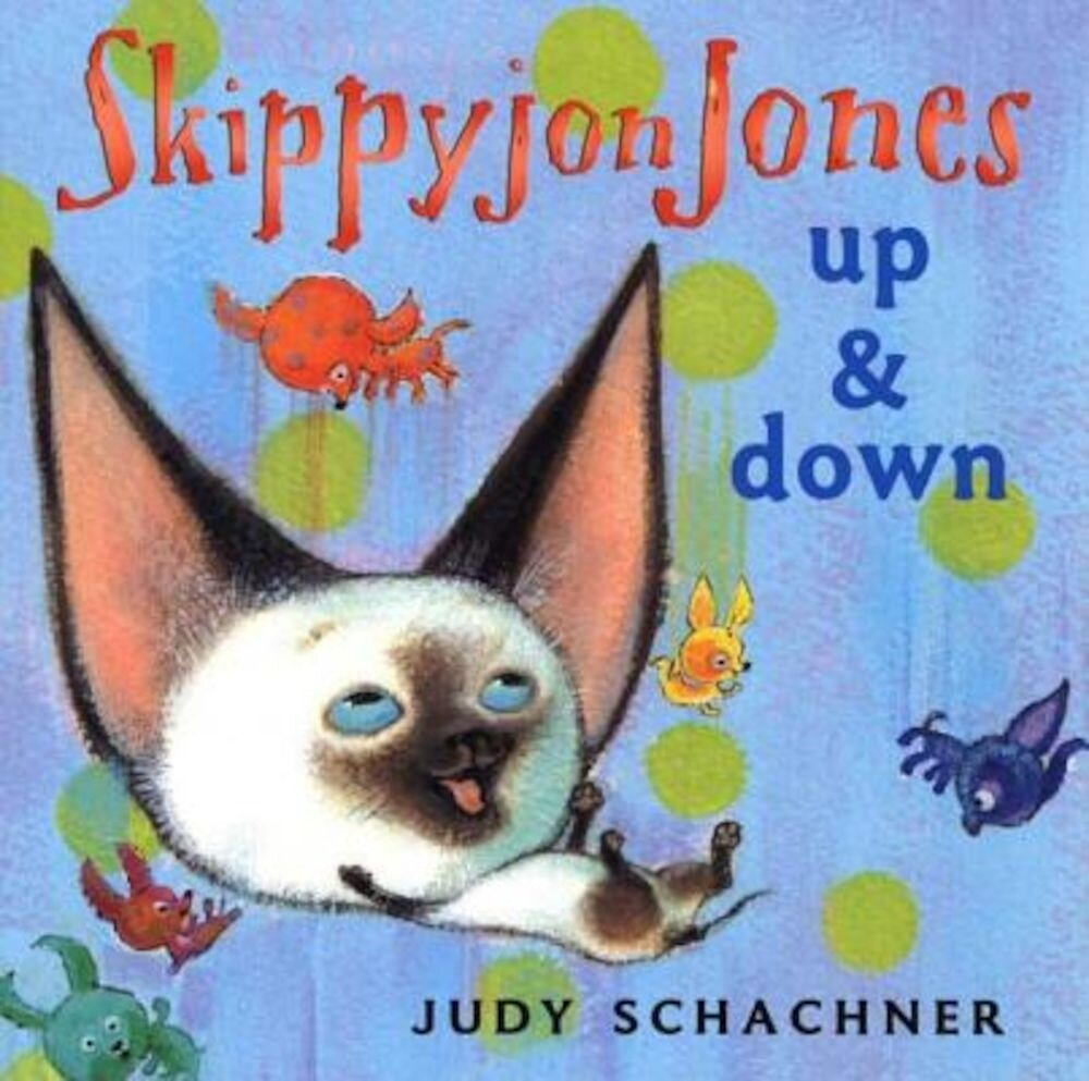 Skippyjon Jones: Up and Down, Hardcover