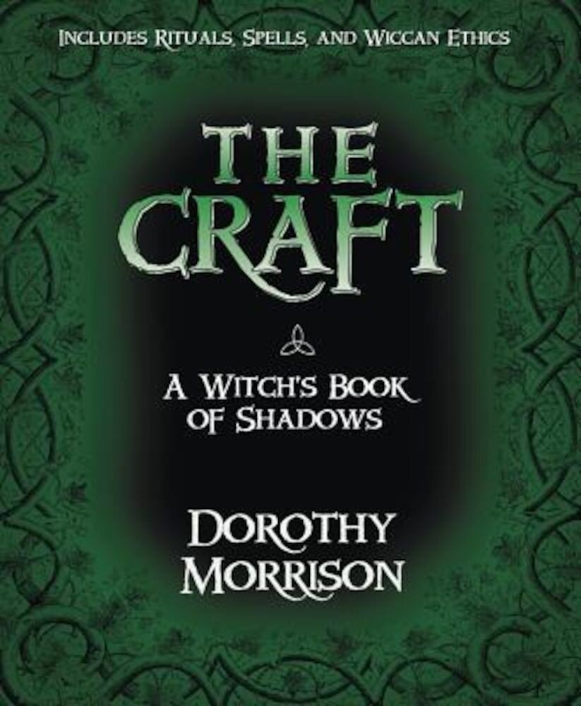 The Craft: A Witch's Book of Shadows, Paperback