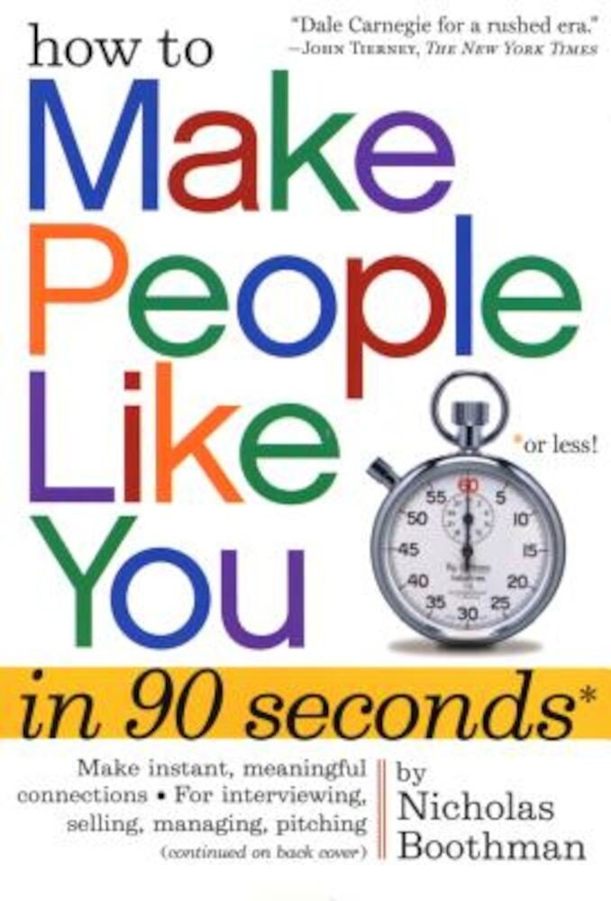 How to Make People Like You in 90 Seconds or Less!, Paperback