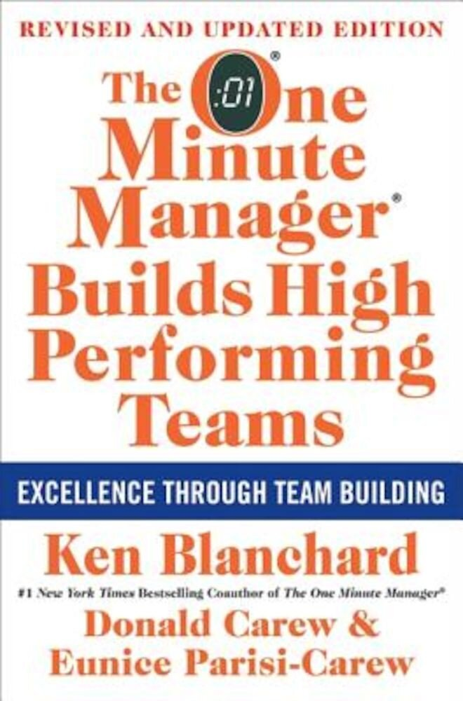 The One Minute Manager Builds High Performing Teams: New and Revised Edition, Hardcover