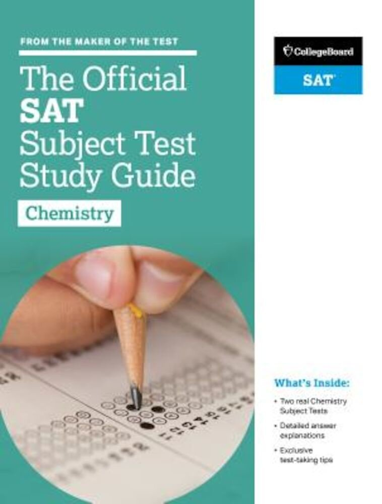 The Official SAT Subject Test in Chemistry Study Guide, Paperback