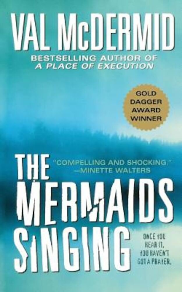 The Mermaids Singing, Paperback