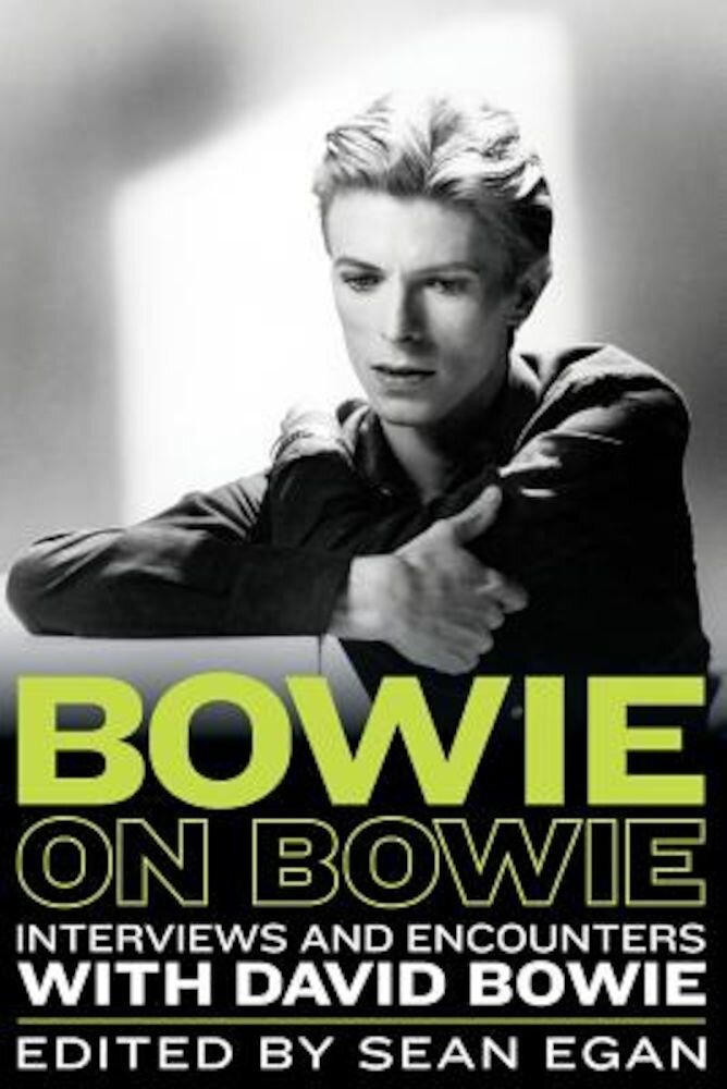 Bowie on Bowie: Interviews and Encounters with David Bowie, Paperback