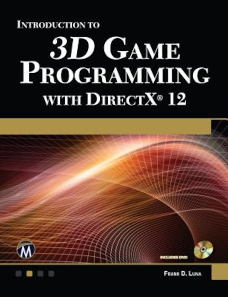 Introduction to 3D Game Programming with DirectX 12, Paperback