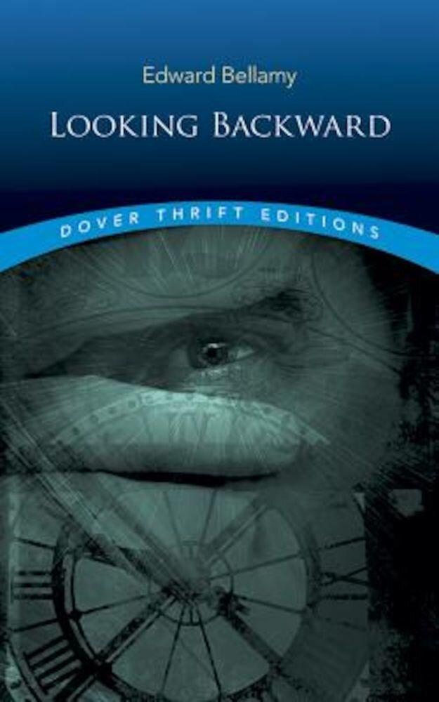 Looking Backward, Paperback