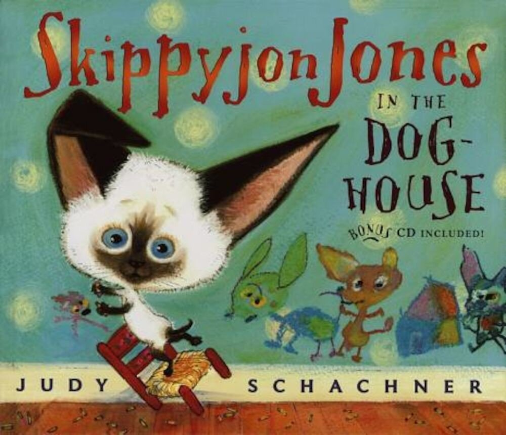 Skippyjon Jones in the Dog-House, Hardcover
