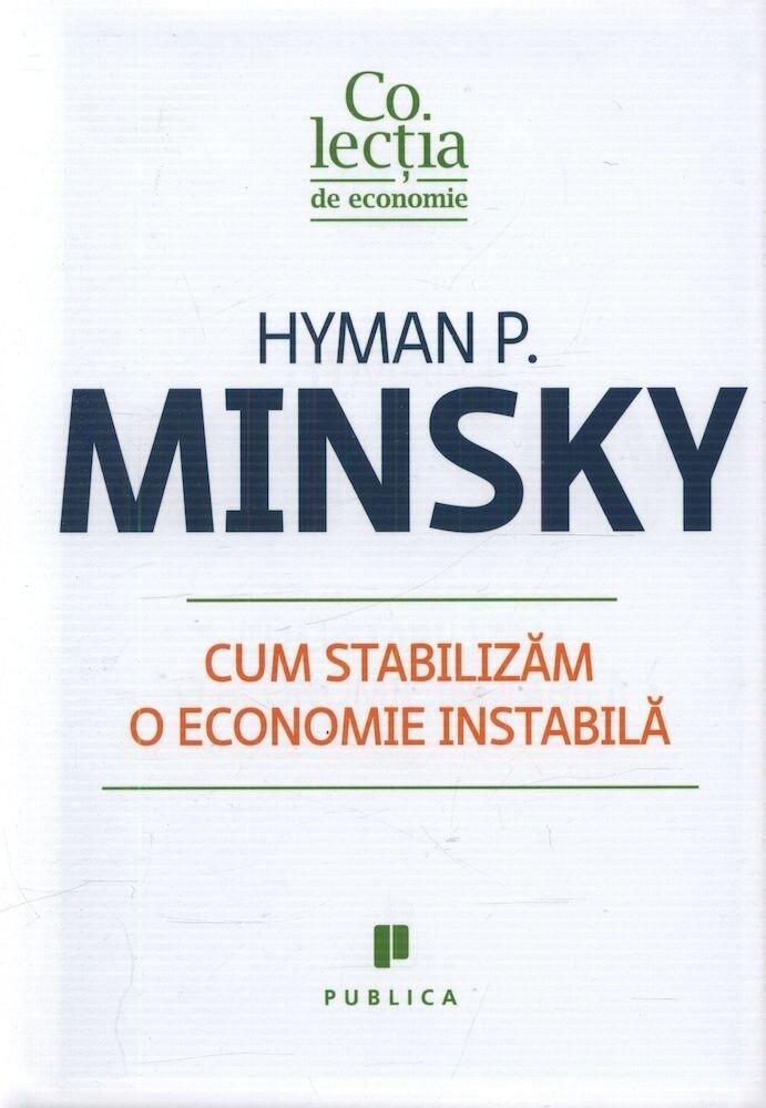 Cum stabilizam o economie instabila