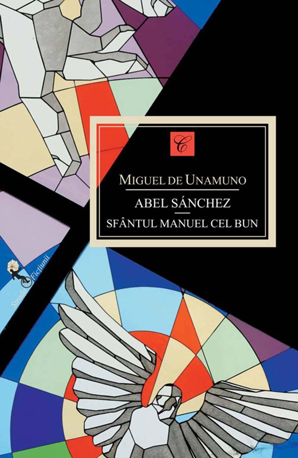 Abel Sanchez. Sfantul Manuel cel Bun (eBook)