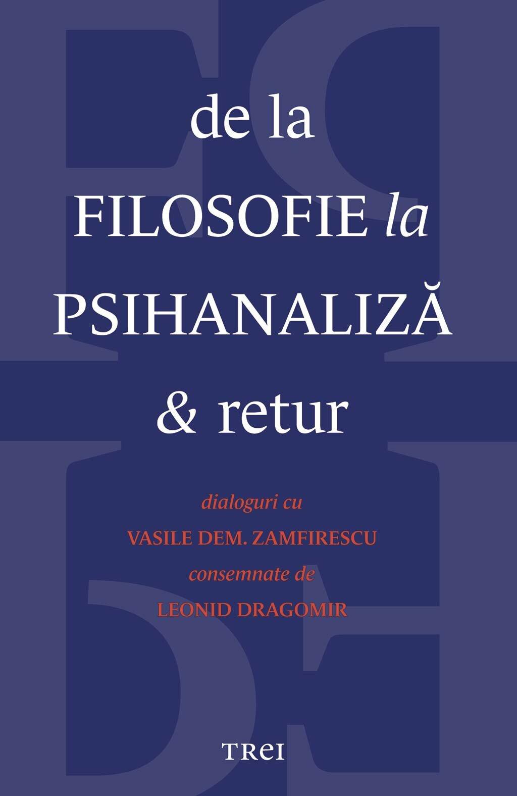 De la filosofie la psihanaliza si retur (eBook)