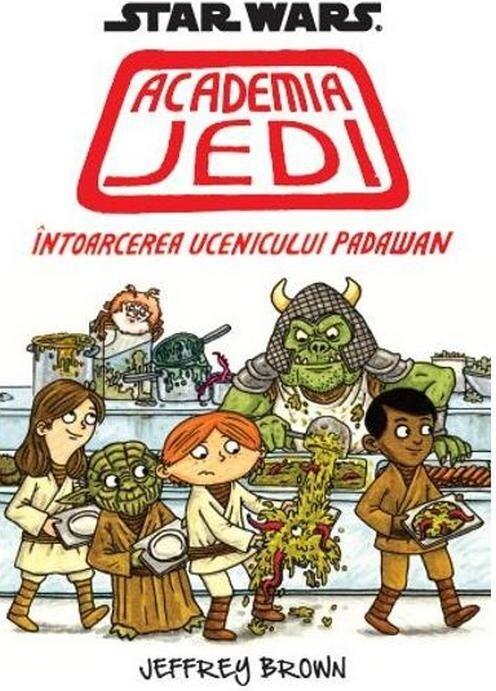 Coperta Carte Star Wars. Academia Jedi. Intoarcerea ucenicului Padawan