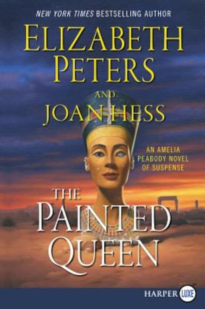The Painted Queen: An Amelia Peabody Novel of Suspense, Paperback