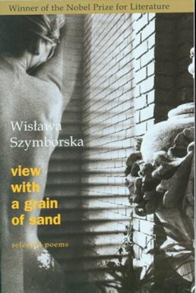 View with a Grain of Sand: Selected Poems, Paperback
