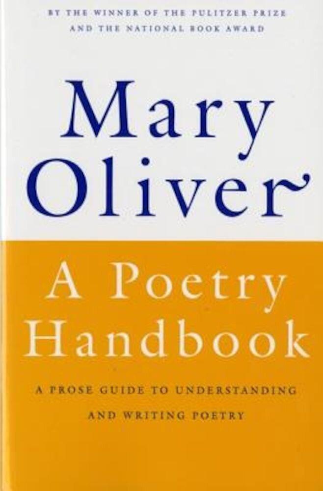 A Poetry Handbook, Paperback