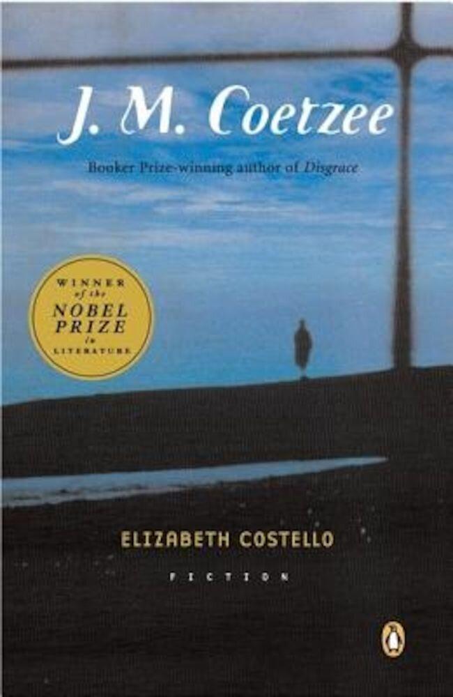 Elizabeth Costello: Fiction, Paperback