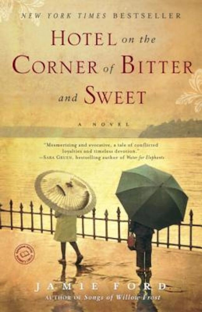 Hotel on the Corner of Bitter and Sweet, Paperback