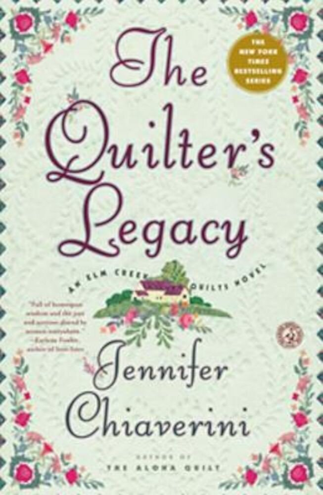 The Quilter's Legacy, Paperback