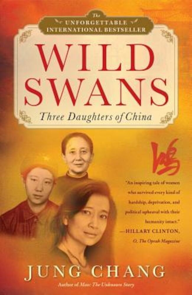 Wild Swans: Three Daughters of China, Paperback