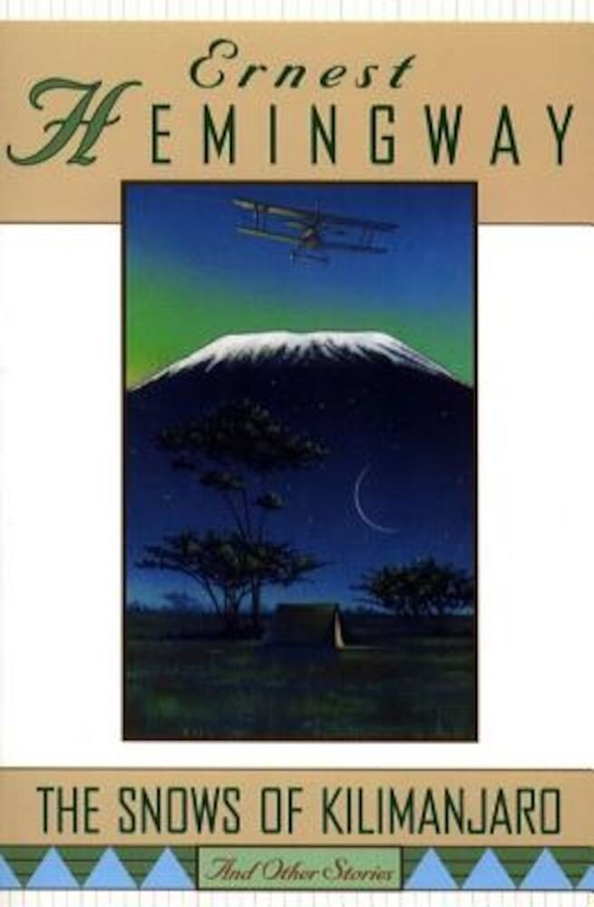 The Snows of Kilimanjaro and Other Stories, Paperback
