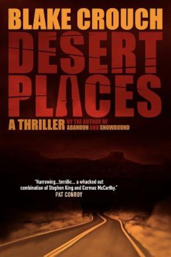 Desert Places: A Novel of Terror, Paperback