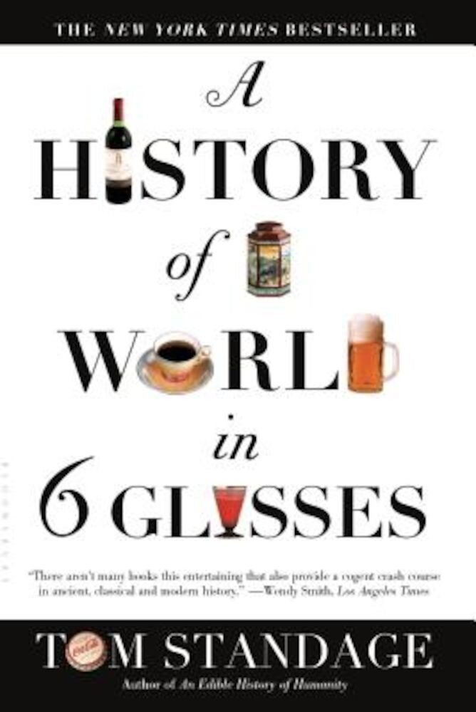 A History of the World in 6 Glasses, Paperback