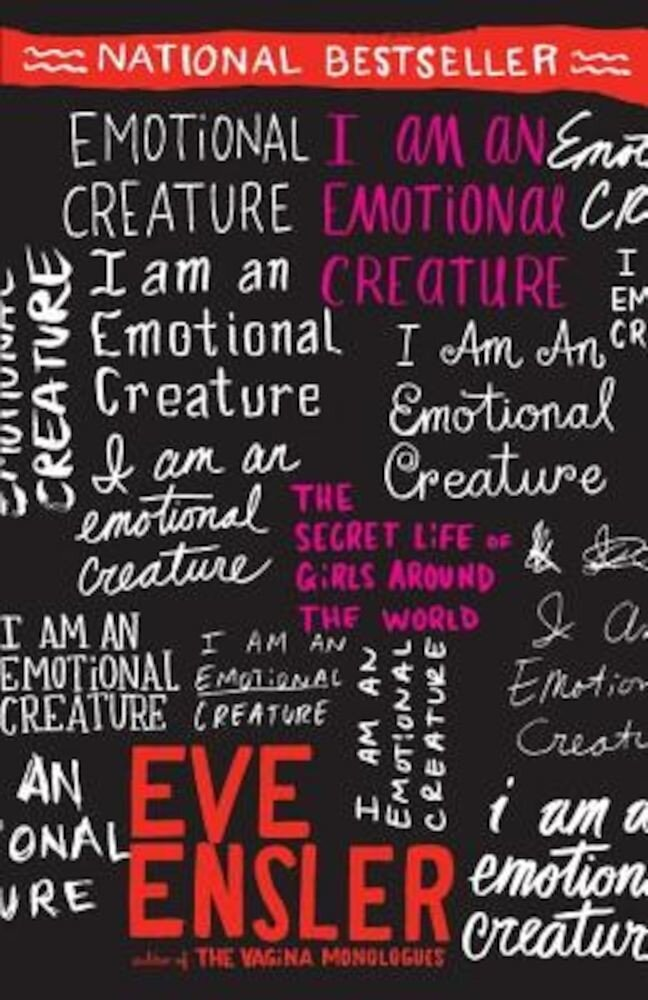 I Am an Emotional Creature: The Secret Life of Girls Around the World, Paperback