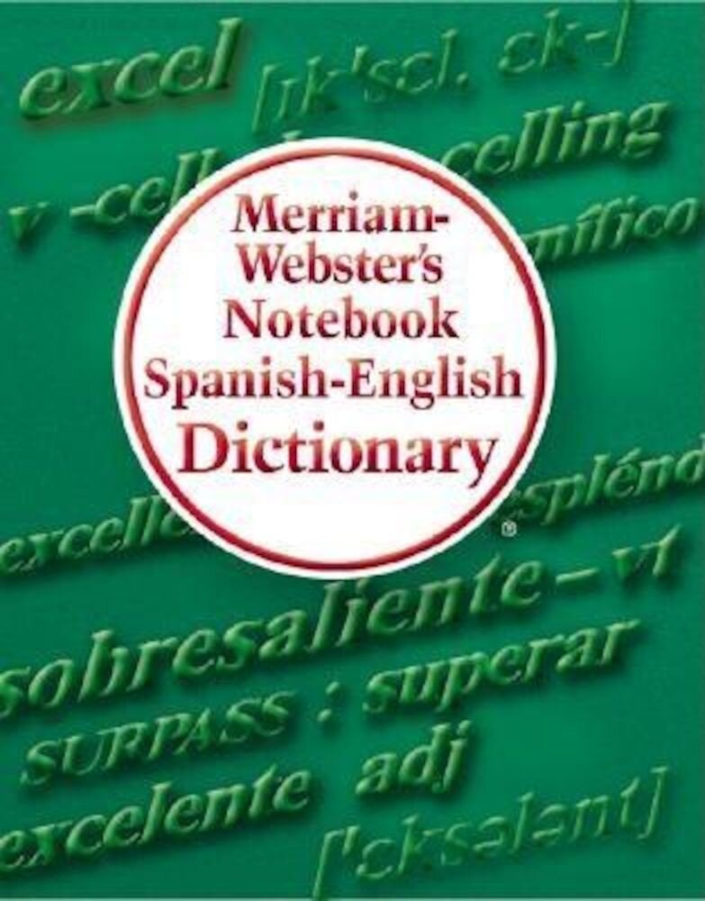 Merriam-Webster's Notebook Spanish-English Dictionary, Paperback