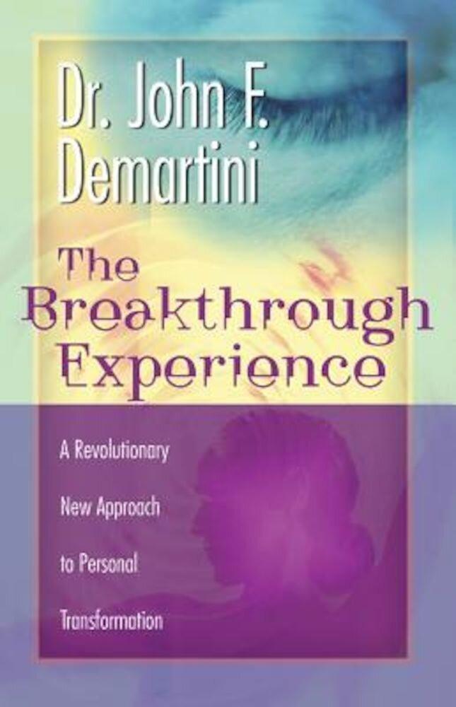 Breakthrough Experience, Paperback