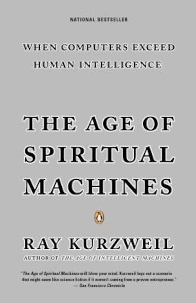 The Age of Spiritual Machines, Paperback
