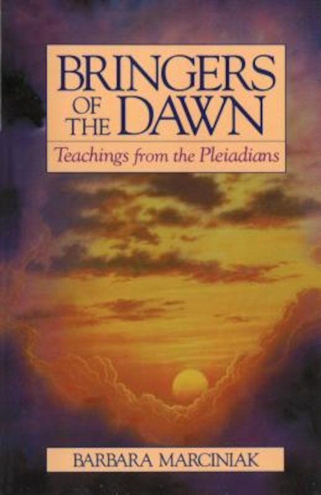Bringers of the Dawn: Teachings from the Pleiadians, Paperback