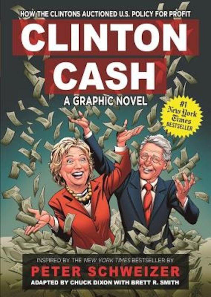 Clinton Cash: A Graphic Novel, Hardcover