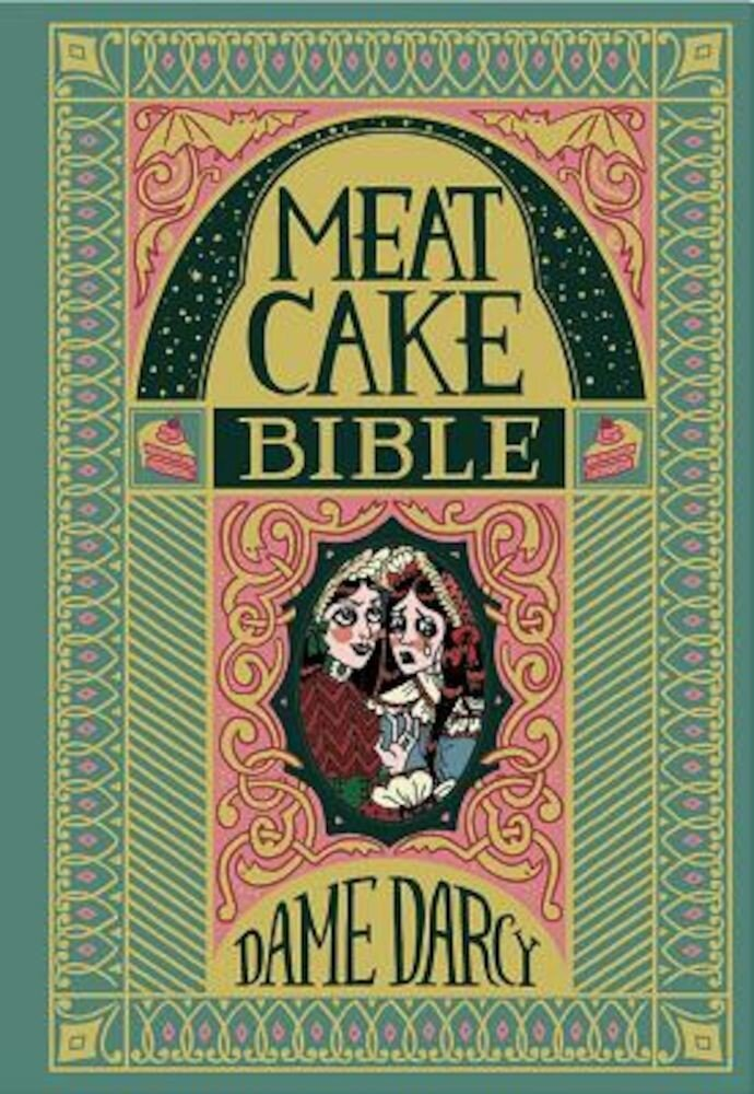 The Meat Cake Bible, Hardcover
