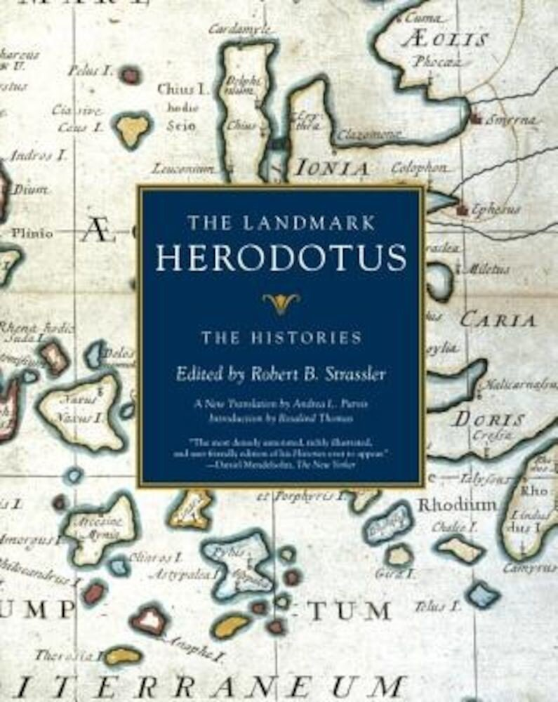 The Landmark Herodotus: The Histories, Paperback