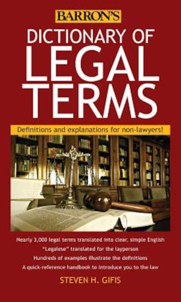 Dictionary of Legal Terms: Definitions and Explanations for Non-Lawyers, Paperback