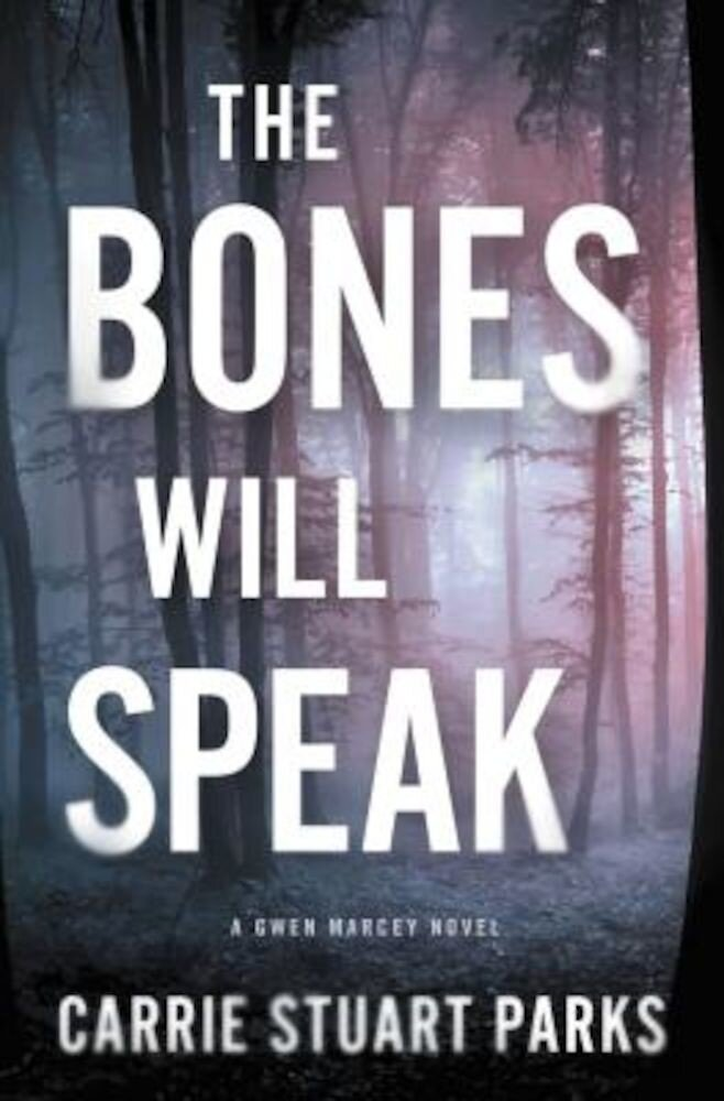 The Bones Will Speak, Paperback