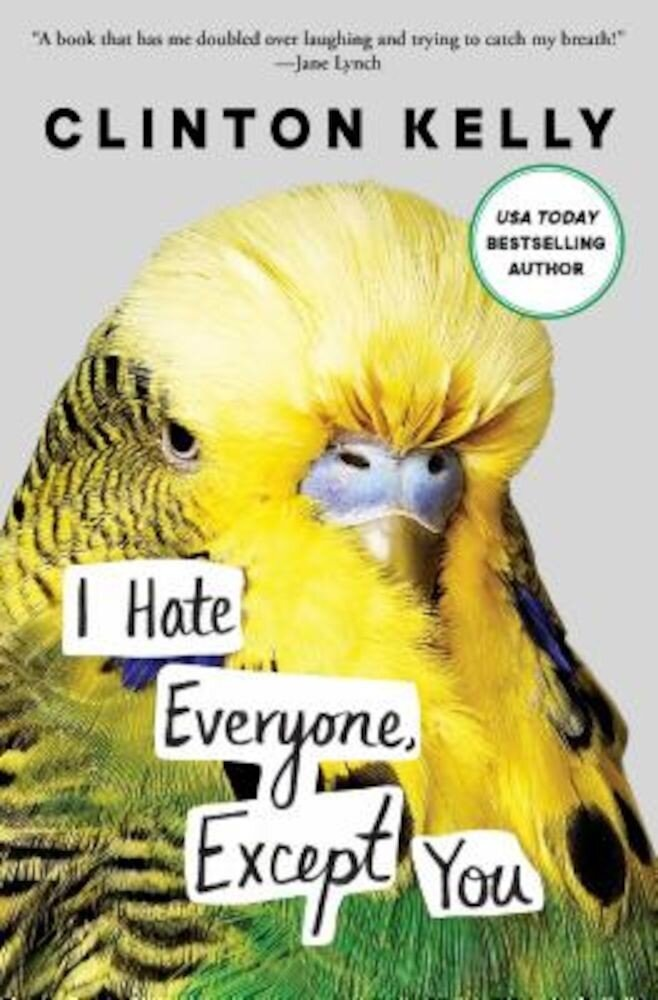 I Hate Everyone, Except You, Paperback