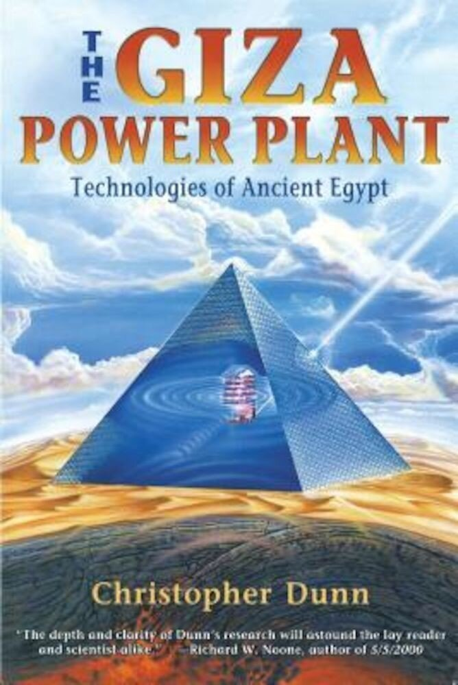 The Giza Power Plant: Technologies of Ancient Egypt, Paperback