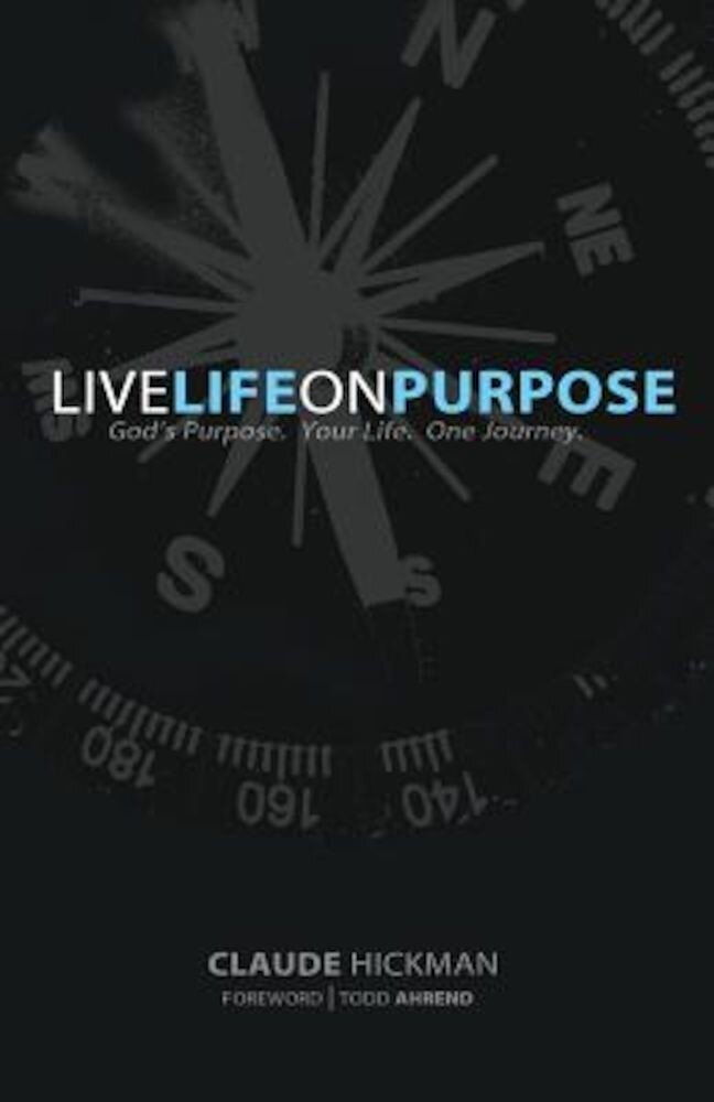 Live Life on Purpose, Paperback