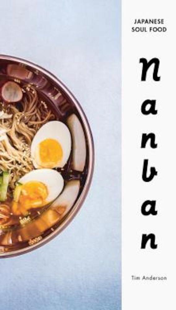 Nanban: Japanese Soul Food, Hardcover