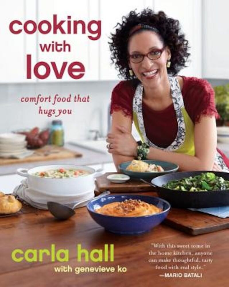 Cooking with Love: Comfort Food That Hugs You, Paperback