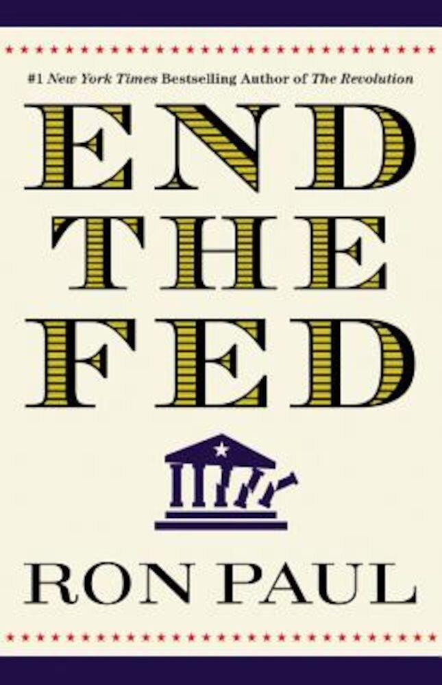 End the Fed, Paperback
