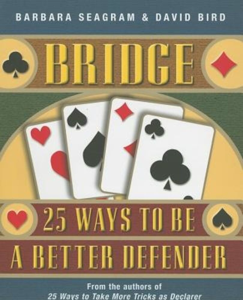 Bridge: 25 Ways to Be a Better Defender, Paperback