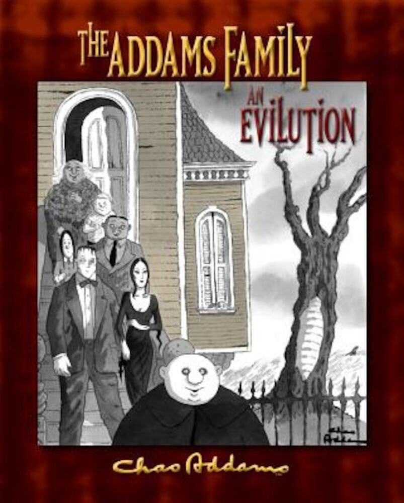 The Addams Family: An Evilution, Hardcover