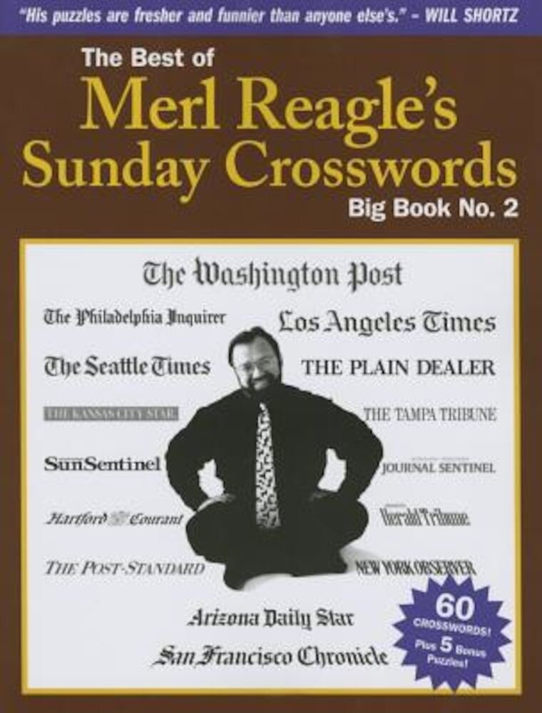 The Best of Merl Reagle's Sunday Crosswords: Big Book No. 2, Paperback