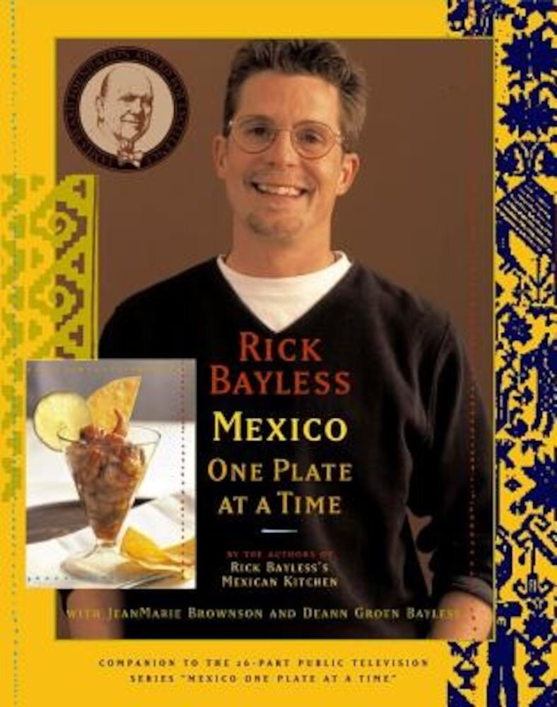Mexico One Plate at a Time, Hardcover
