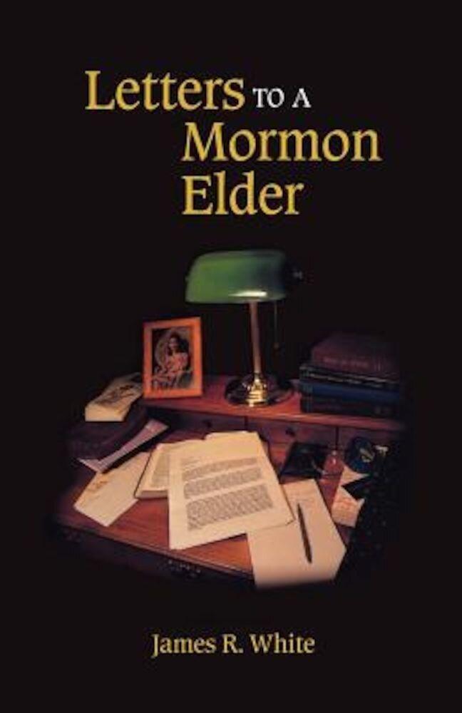 Letters to a Mormon Elder, Paperback