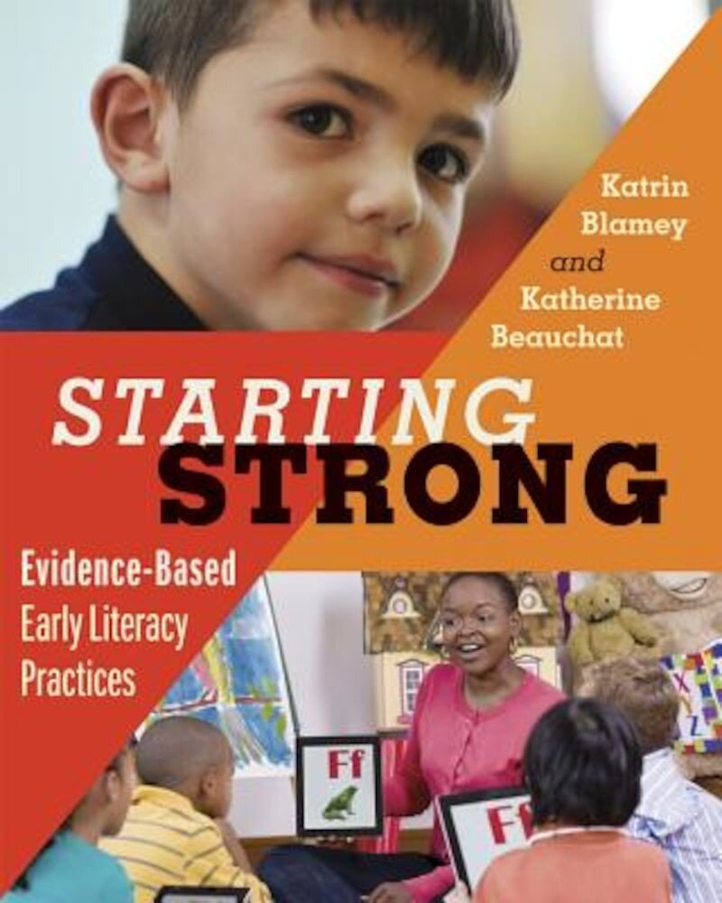 Starting Strong: Evidence-Based Early Literacy Practices, Paperback