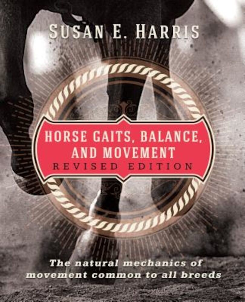 Horse Gaits, Balance, and Movement: Revised Edition, Paperback